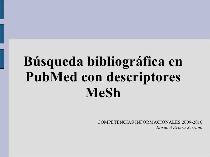 Búsqueda bibliográfica en PubMed con descriptores MeSh