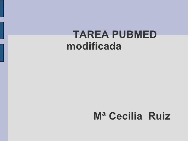 TAREA PUBMED modificada Mª Cecilia  Ruiz