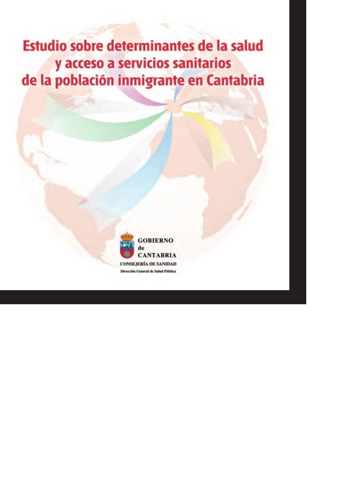 EDITA: Consejería de Sanidad. Gobierno de Cantabria • DEPÓSITO LEGAL: 988-2010