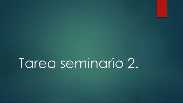 Tarea seminario 2.