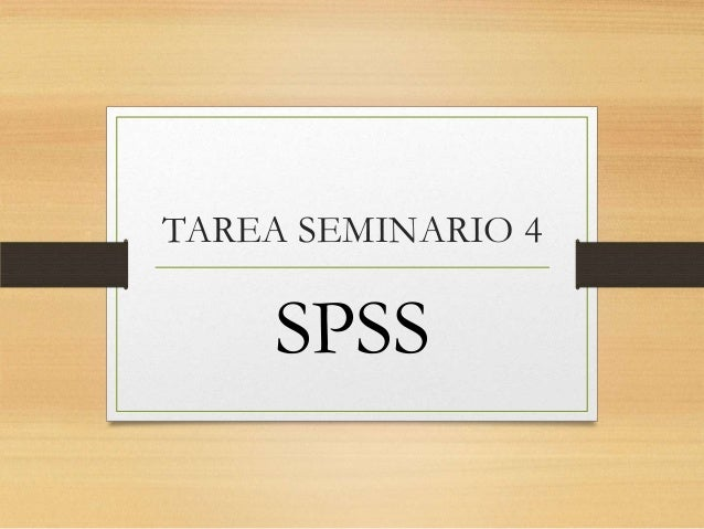 TAREA SEMINARIO 4 SPSS