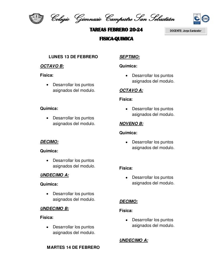 Colegio Gimnasio Campestre San Sebastián                         TAREAS FEBRERO 20-24                   DOCENTE: Jorge San...