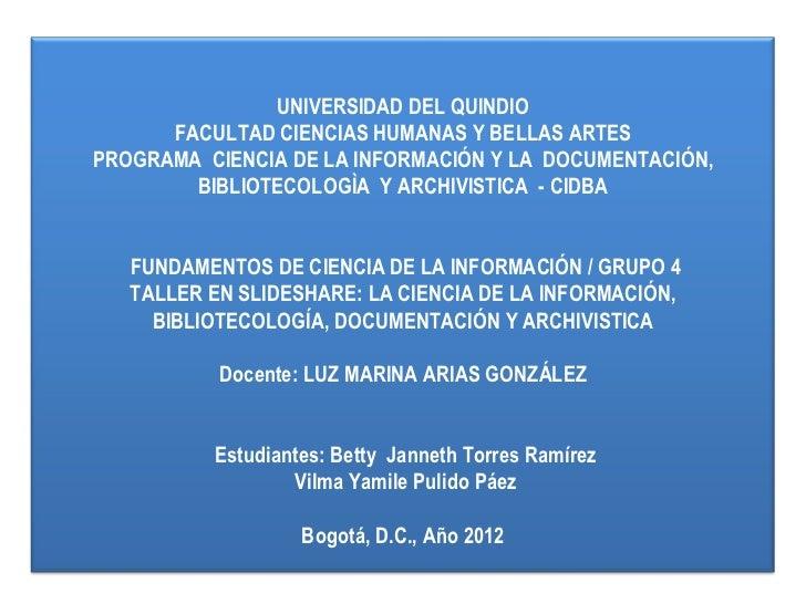 UNIVERSIDAD DEL QUINDIO      FACULTAD CIENCIAS HUMANAS Y BELLAS ARTESPROGRAMA CIENCIA DE LA INFORMACIÓN Y ...