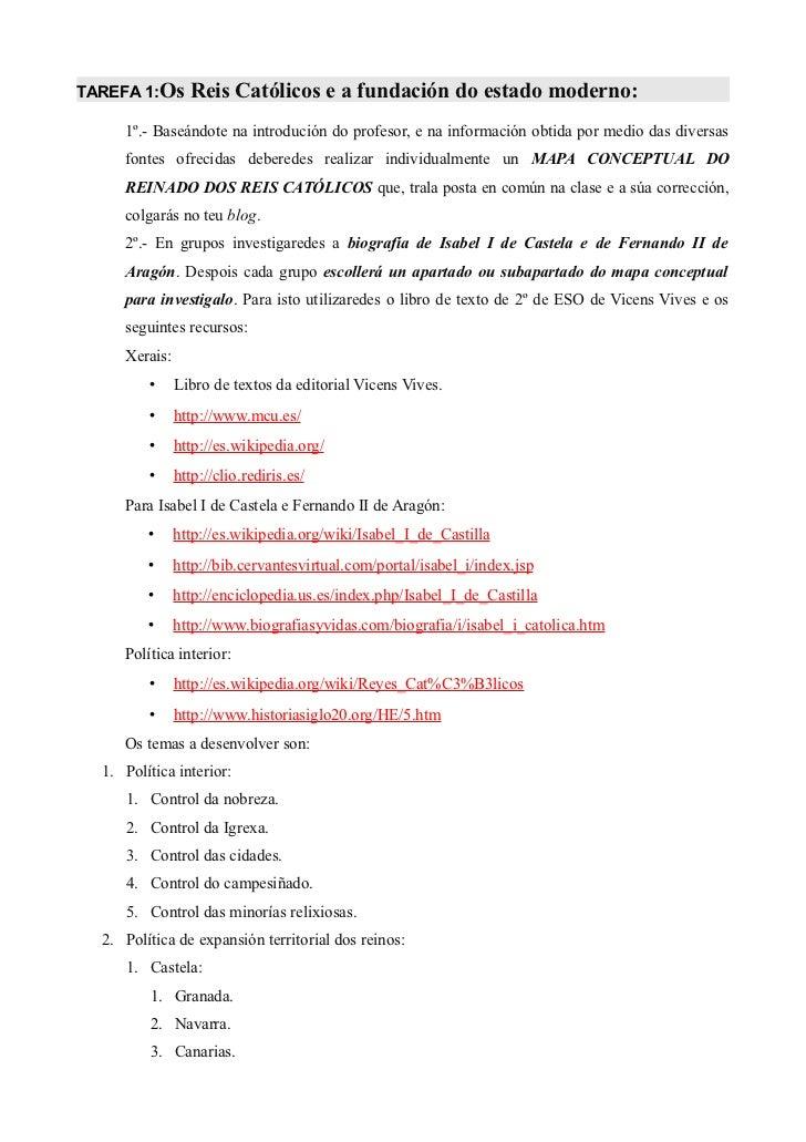 TAREFA 1:Os      Reis Católicos e a fundación do estado moderno:     1º.- Baseándote na introdución do profesor, e na info...