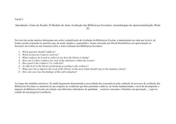 Tarefa 5  Introdução e Guia da Sessão: O Modelo de Auto-Avaliação das Bibliotecas Escolares: metodologias de operacionaliz...