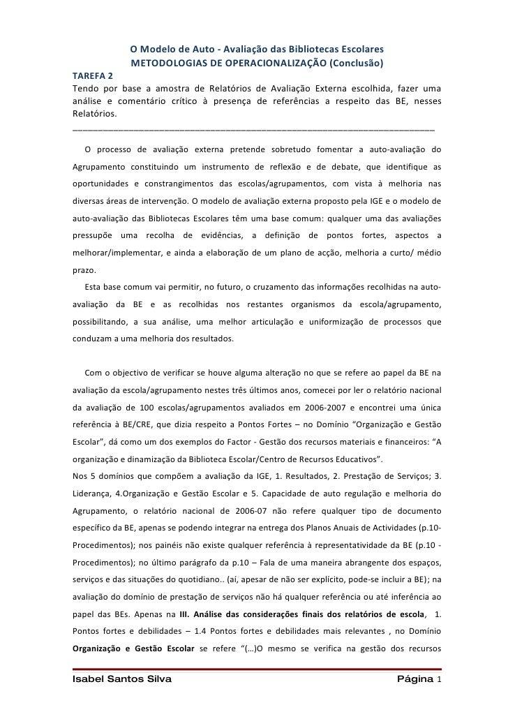 O Modelo de Auto - Avaliação das Bibliotecas Escolares                METODOLOGIAS DE OPERACIONALIZAÇÃO (Conclusão) TAREFA...
