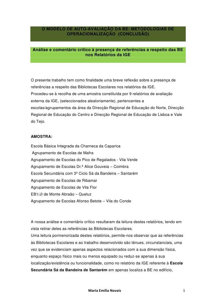 O MODELO DE AUTO-AVALIAÇÃO DA BE: METODOLOGIAS DE                OPERACIONALIZAÇÃO (CONCLUSÃO)    Análise e comentário crí...