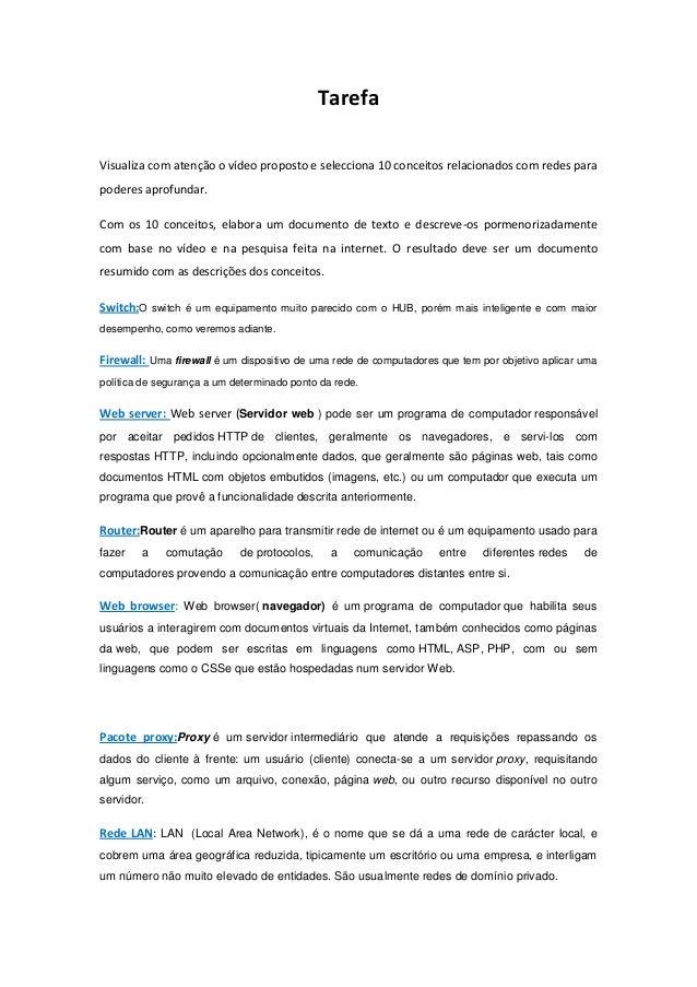 TarefaVisualiza com atenção o vídeo proposto e selecciona 10 conceitos relacionados com redes parapoderes aprofundar.Com o...
