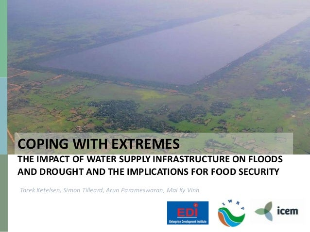 Coping with Extremes: The Impact of Water Supply Infrastructure on Floods and Drought and the Implications for Food Security
