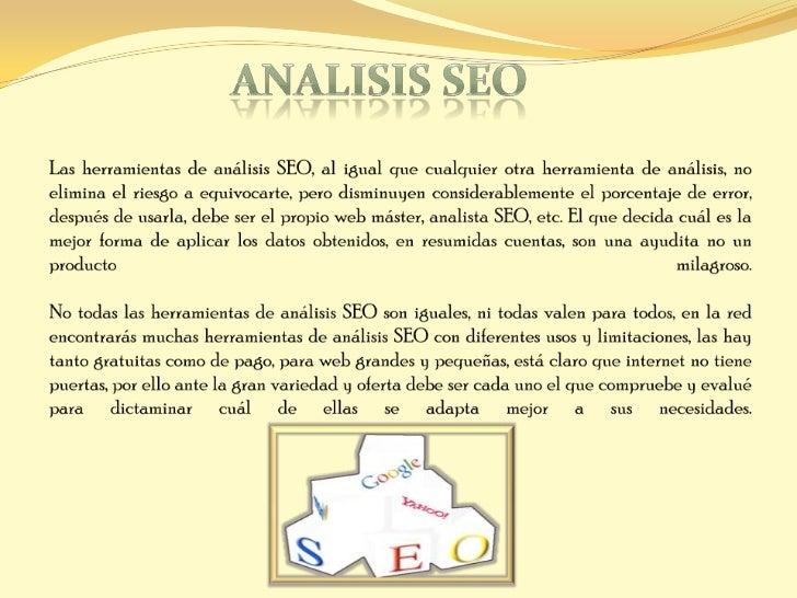 Para webs ya creadas que estás optimizando tienes herramientas de análisis SEO que tehacen un recuento de los links y el e...