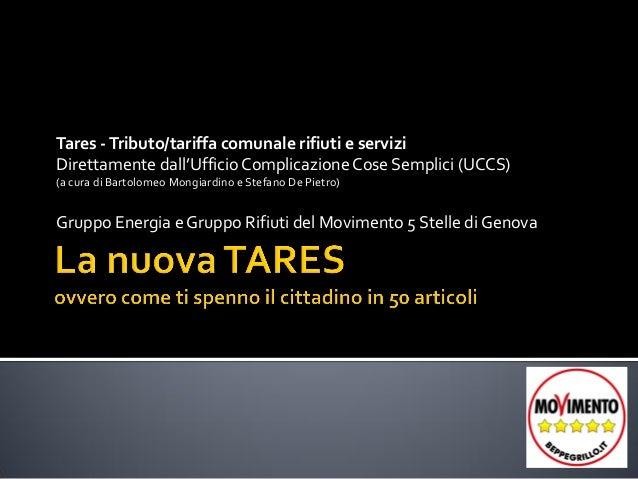 Tares,ovvero come ti spenno il cittadino in 50 articoli-Studio M5S di Genova sulla TARES