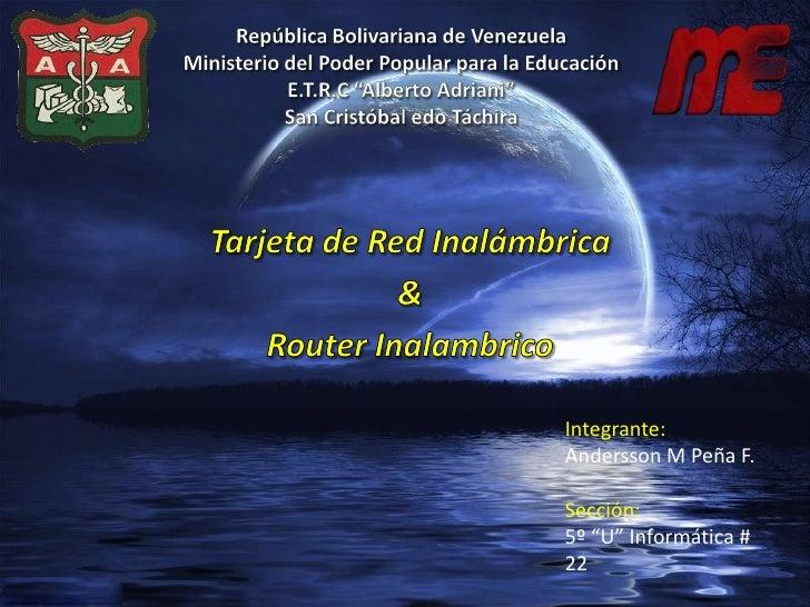 """República Bolivariana de Venezuela Ministerio del Poder Popular para la EducaciónE.T.R.C """"Alberto Adriani"""" San Cristóbal e..."""