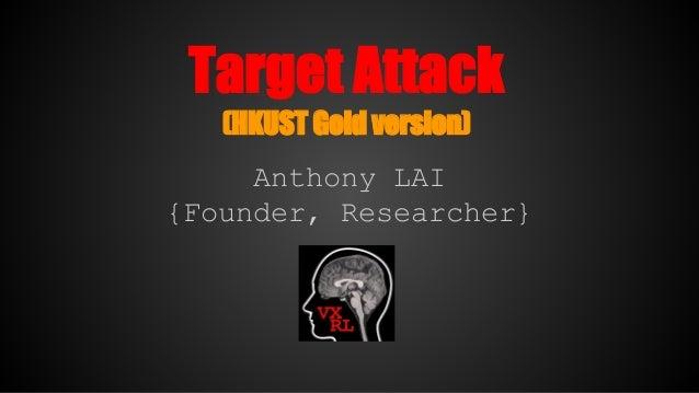 Target attack (hkust gold edition)(public version)