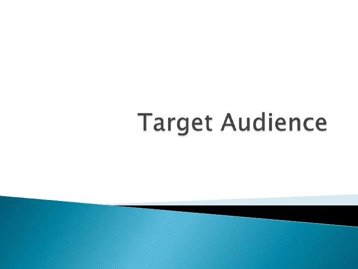 Target Audience<br />