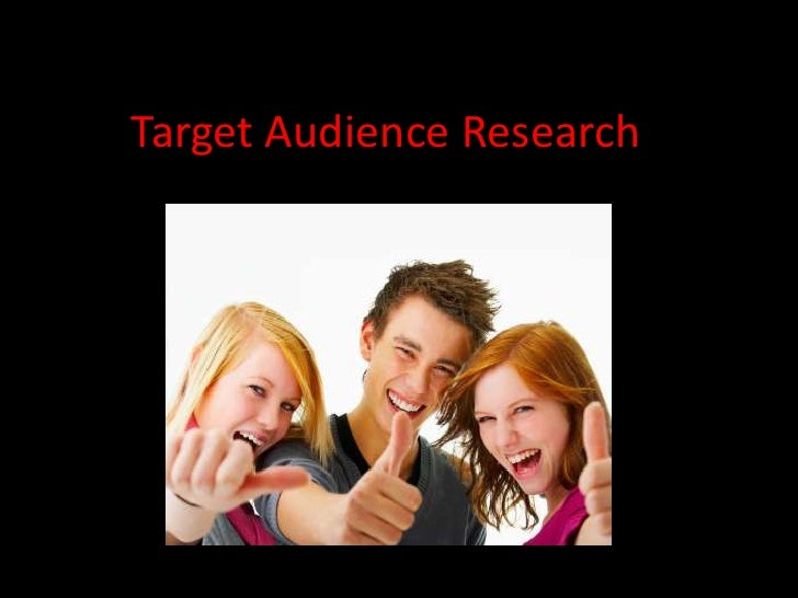 Target Audience Research<br />