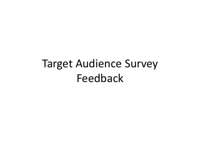 Target Audience Survey Feedback