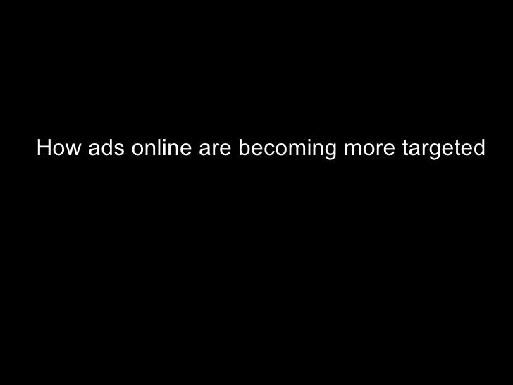 How ads online are becoming more targeted