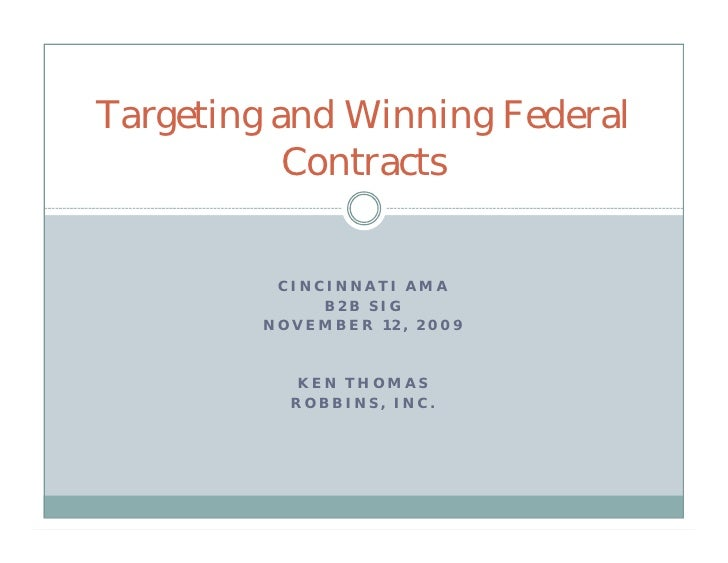Targeting and Winning Federal            Contracts             CINCINNATI AMA               B2B SIG          NOVEMBER 12, ...