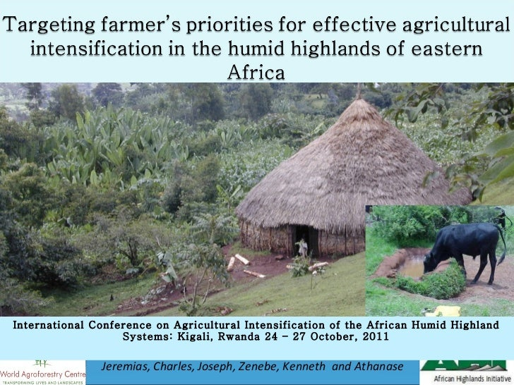 International Conference on Agricultural Intensification of the African Humid Highland Systems: Kigali, Rwanda 24 – 27 Oct...