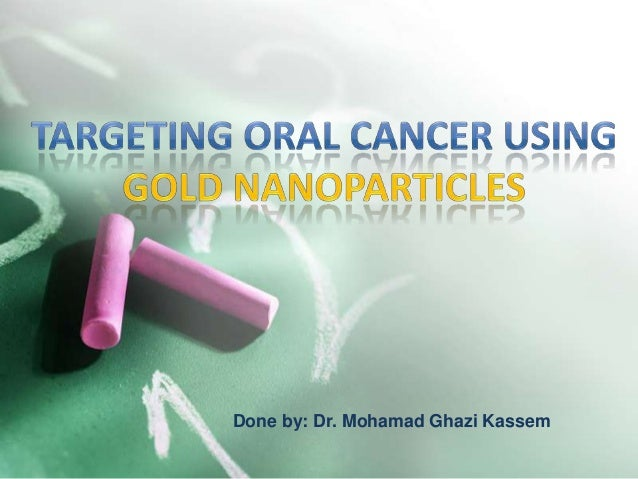 Targeting oral cancer using gold nanoparticles