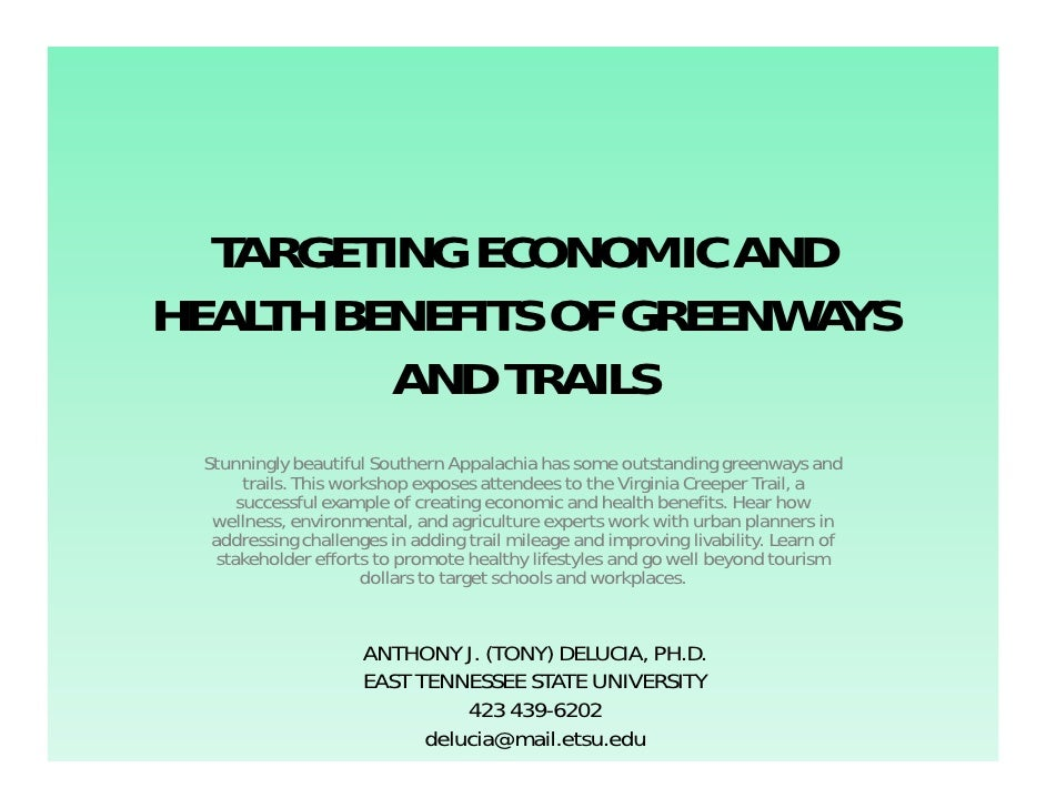 TARGETING ECONOMIC AND HEALTH BENEFITS OF GREENWAYS          AND TRAILS  Stunningly beautiful Southern Appalachia has some...