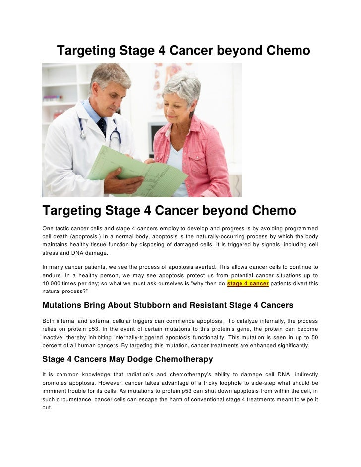 Targeting Stage 4 Cancer beyond ChemoTargeting Stage 4 Cancer beyond ChemoOne tactic cancer cells and stage 4 cancers empl...