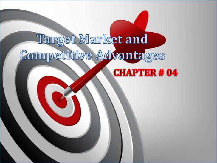 Target market & Competitive Advantage
