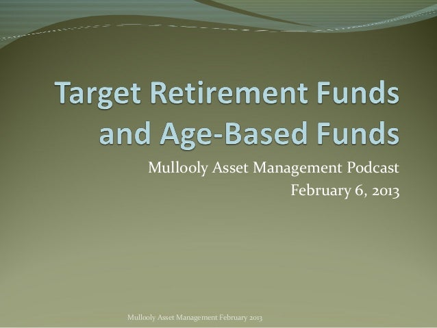 Mullooly Asset Management Podcast                        February 6, 2013Mullooly Asset Management February 2013