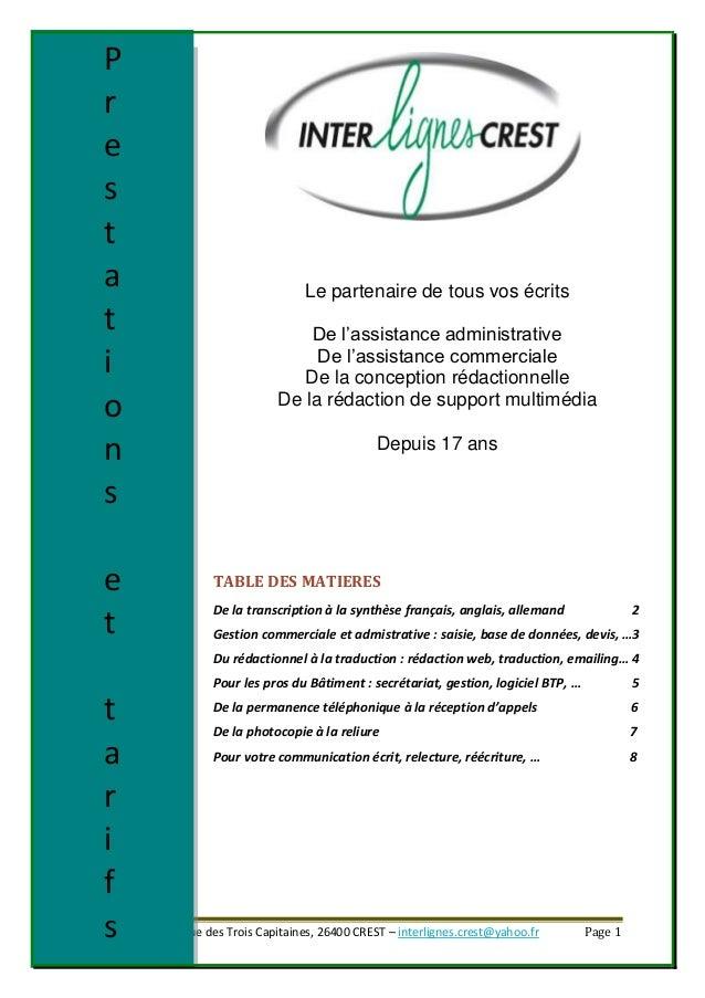 Inter Lignes Crest, Rue des Trois Capitaines, 26400 CREST – interlignes.crest@yahoo.fr Page 1 Le partenaire de tous vos éc...