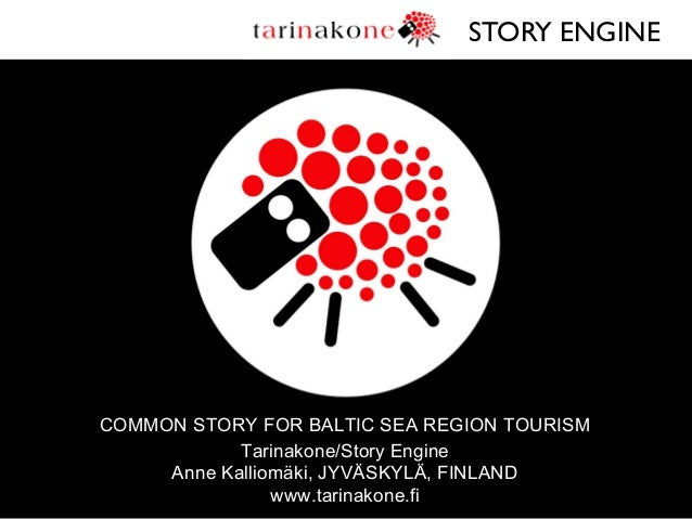 Common Story for Baltic Sea Region Tourism StoryWorkshop by Tarinakone 2011