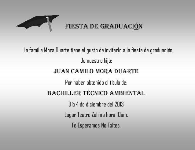 fiesta de graduaciónLa familia Mora Duarte tiene el gusto de