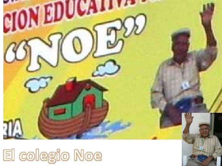 El colegio Noe<br />