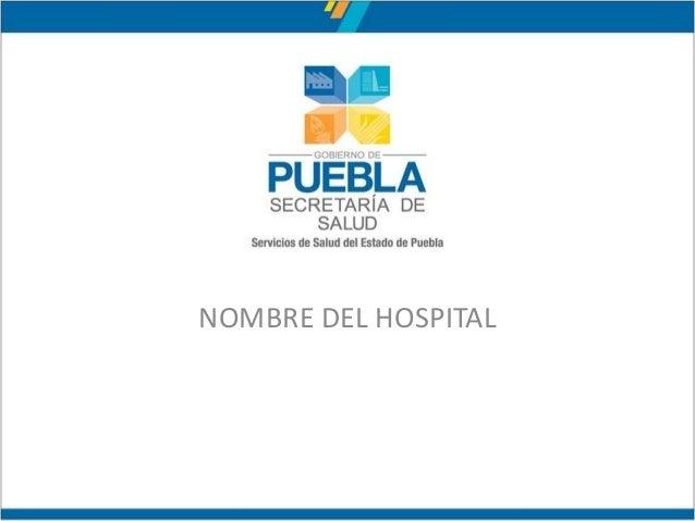 NOMBRE DEL HOSPITAL
