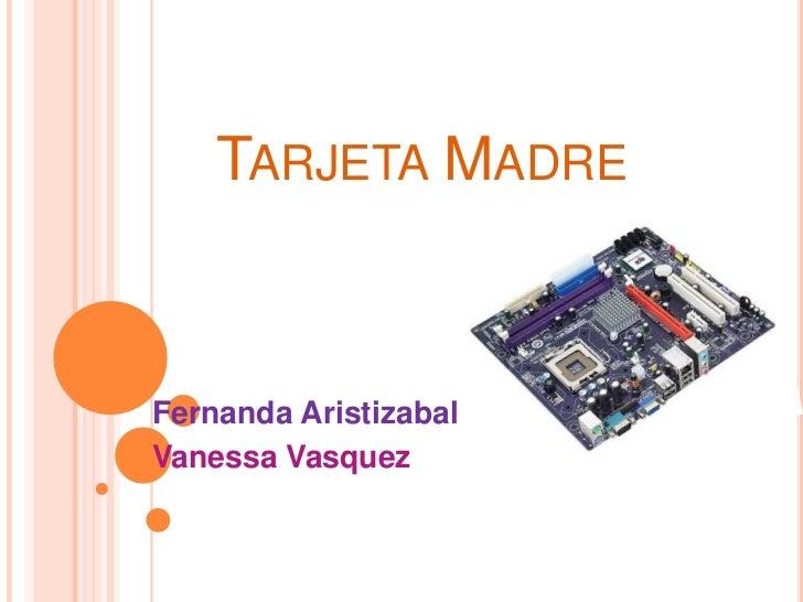TARJETA MADREFernanda AristizabalVanessa Vasquez
