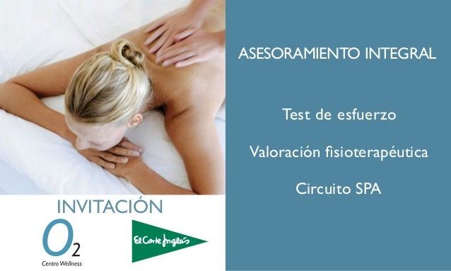 Test de esfuerzo INVITACIÓN Valoración fisioterapéutica Circuito SPA ASESORAMIENTO INTEGRAL