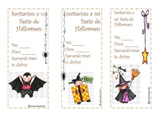 Invitación a mi fiesta de Halloween  Dia: _____ Hora: ______ Recuerda traer tu dizfraz  Invitación a mi fiesta de Hallowee...