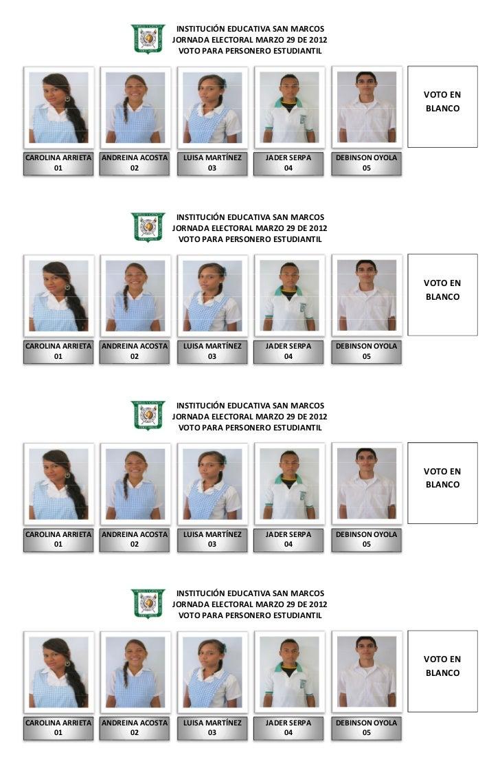 INSTITUCIÓN EDUCATIVA SAN MARCOS                                     JORNADA ELECTORAL MARZO 29 DE 2012                   ...