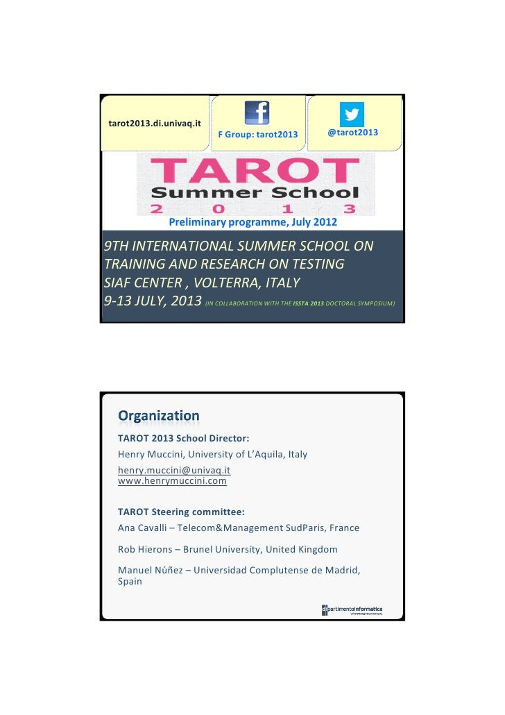 Tarot 2013 Testing school (preliminary, july 2012)
