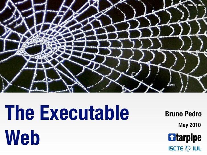 The Executable Web