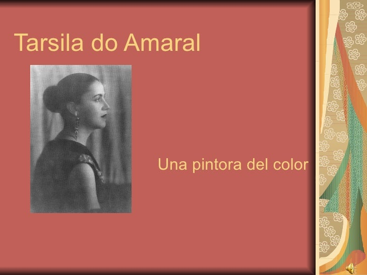 Tarsila do Amaral Una   pintora del color
