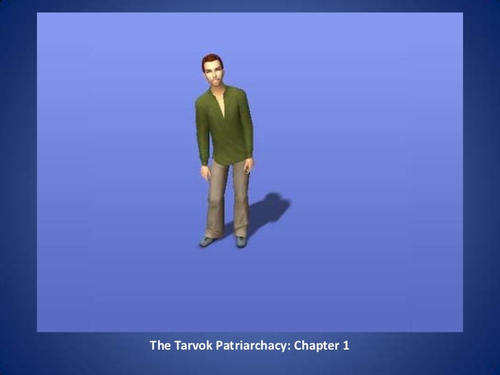 The Tarvok Patriachacy - Chapter 1