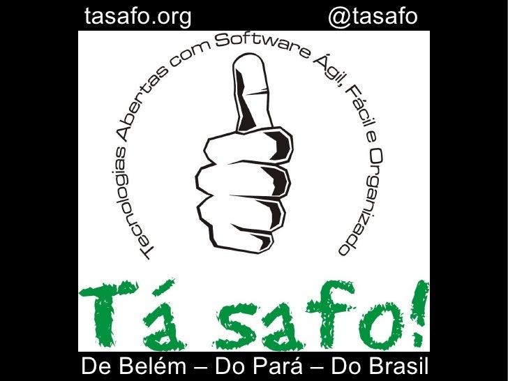 Tá safo! De Belém - Do Pará - Do Brasil