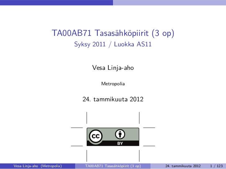 Tasasähköpiirit (syksy 2011)