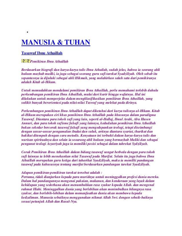 MANUSIA & TUHAN Tasawuf Ibnu Athaillah Pemikiran Ibnu Athaillah Berdasarkan biografi dan karya-karya tulis Ibnu Athailah, ...
