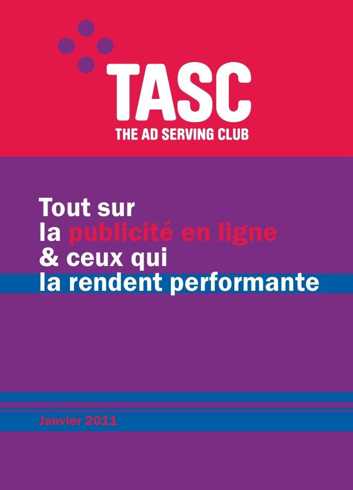 Tout surla publicité en ligne& ceux quila rendent performanteJanvier 2011