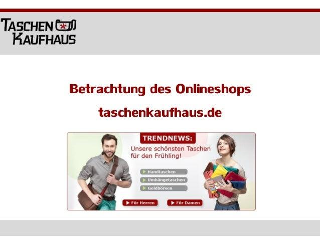 Betrachtung des Onlineshopstaschenkaufhaus.de