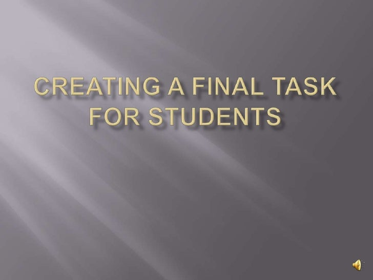 Creating a final Task for students<br />