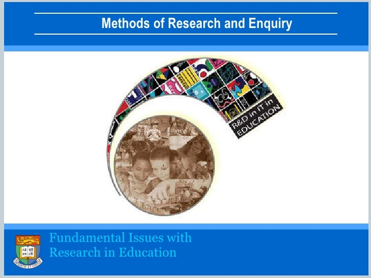 Fundamental Issues with  Research in Education
