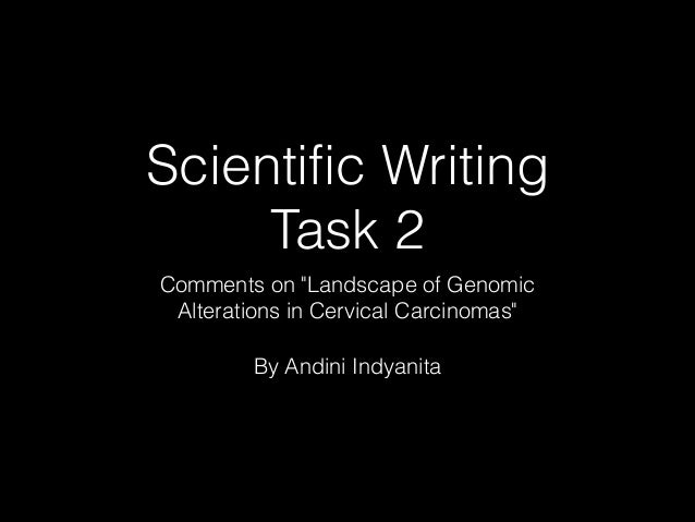 "Scientific Writing Task 2 Comments on ""Landscape of Genomic Alterations in Cervical Carcinomas"" By Andini Indyanita"