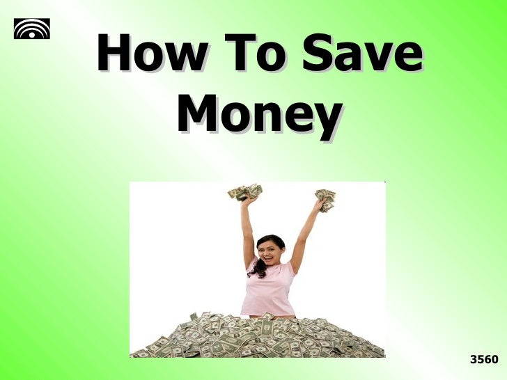 How To Save Money 3560
